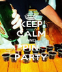 KEEP CALM AND PIN PARTY - Personalised Poster A4 size