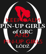 KEEP CALM   AND  PIN-UP GIRLS - Personalised Poster A4 size