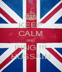 KEEP CALM AND PING !!! HUSSAIN - Personalised Poster A4 size