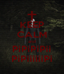 KEEP CALM and PiPiPiPii PiPiiiiiiPi - Personalised Poster A4 size