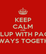KEEP CALM AND PIPLUP WITH PACHI ALWAYS TOGETHER - Personalised Poster A4 size