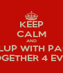 KEEP CALM AND PIPLUP WITH PACHI TOGETHER 4 EVER - Personalised Poster A4 size