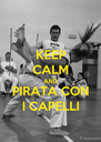 KEEP CALM AND PIRATA CON I CAPELLI - Personalised Poster A4 size
