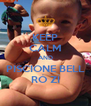 KEEP CALM AND PISCIONE BELL RÓ ZÍ - Personalised Poster A4 size