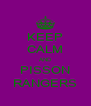 KEEP CALM AND PISSON RANGERS - Personalised Poster A4 size