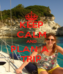 KEEP CALM AND PLAN A  TRIP - Personalised Poster A4 size