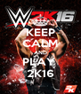 KEEP CALM AND PLAY  2K16 - Personalised Poster A4 size