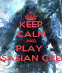 KEEP CALM AND PLAY  ASSASIAN CREED - Personalised Poster A4 size