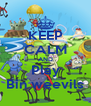 KEEP CALM AND  Play  Bin weevils - Personalised Poster A4 size