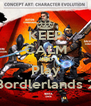 KEEP CALM AND Play Bordlerlands 2 - Personalised Poster A4 size