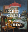 KEEP CALM AND PLAY  CARDS - Personalised Poster A4 size
