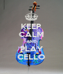 KEEP CALM AND PLAY CELLO - Personalised Poster A4 size