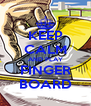 KEEP CALM AND PLAY FINGER BOARD - Personalised Poster A4 size