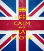 KEEP CALM AND PLAY FOOTIE - Personalised Poster A4 size