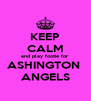 KEEP CALM and play footie for ASHINGTON  ANGELS - Personalised Poster A4 size