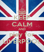 KEEP CALM AND play for LIVERPOOL - Personalised Poster A4 size
