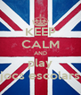 KEEP CALM AND play jocs escolars - Personalised Poster A4 size
