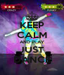 KEEP CALM AND PLAY JUST DANCE - Personalised Poster A4 size