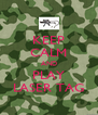 KEEP CALM AND PLAY LASER TAG - Personalised Poster A4 size