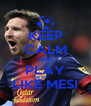 KEEP CALM AND PLAY LIKE MESI - Personalised Poster A4 size