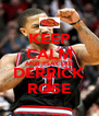 KEEP CALM AND PLAY LKE DERRICK ROSE - Personalised Poster A4 size