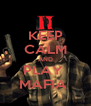 KEEP CALM AND PLAY  MAFIA  - Personalised Poster A4 size