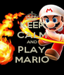 KEEP CALM AND PLAY MARIO - Personalised Poster A4 size