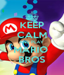 KEEP CALM AND PLAY  MARIO  BROS - Personalised Poster A4 size