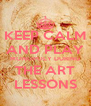 KEEP CALM AND PLAY MONOPOLY DURING THE ART LESSONS - Personalised Poster A4 size