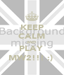 KEEP CALM AND PLAY  MW2!!! :)  - Personalised Poster A4 size