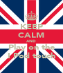 KEEP CALM AND Play on the I Pod touch - Personalised Poster A4 size