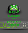 KEEP CALM AND play on XBOX - Personalised Poster A4 size