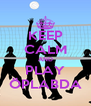 KEEP CALM AND PLAY ÖPLABDA - Personalised Poster A4 size