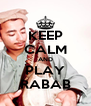 KEEP CALM AND PLAY RABAB - Personalised Poster A4 size