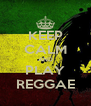 KEEP CALM AND PLAY REGGAE - Personalised Poster A4 size