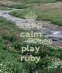 keep calm and play ruby - Personalised Poster A4 size