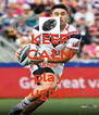 KEEP CALM AND play rugby!! - Personalised Poster A4 size