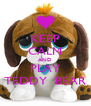 KEEP CALM AND PLAY TEDDY  BEAR - Personalised Poster A4 size
