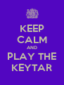 KEEP CALM AND PLAY THE KEYTAR - Personalised Poster A4 size