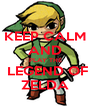 KEEP CALM AND PLAY THE  LEGEND OF ZELDA - Personalised Poster A4 size