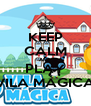 KEEP CALM AND PLAY VILA MÁGICA - Personalised Poster A4 size