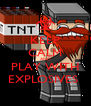 KEEP CALM AND PLAY WITH EXPLOSIVES  - Personalised Poster A4 size