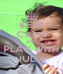 KEEP CALM AND PLAY WITH JULIA - Personalised Poster A4 size