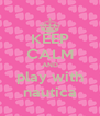 KEEP CALM AND play with nautica - Personalised Poster A4 size