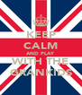 KEEP CALM AND PLAY WITH THE GRANKIDS - Personalised Poster A4 size
