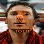 KEEP CALM AND PLAY WITH TOTTI - Personalised Poster A4 size