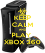 KEEP CALM AND PLAY  XBOX 360 - Personalised Poster A4 size