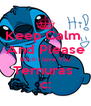 Keep Calm  And Please Bitch I love You Ternuras  c: - Personalised Poster A4 size