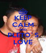KEEP CALM AND PLETO`S LOVE - Personalised Poster A4 size