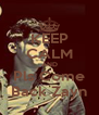 KEEP CALM AND  Pls Come  Back Zayn - Personalised Poster A4 size